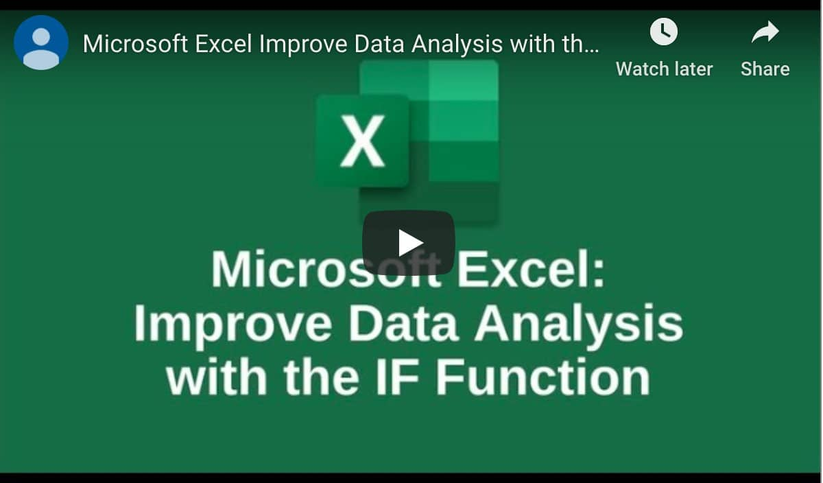 IF Function Microsoft Excel