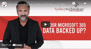Why Sydney Businesses Should Have A Microsoft Office 365 Backup Solution